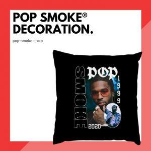 Pop Smoke Decoration