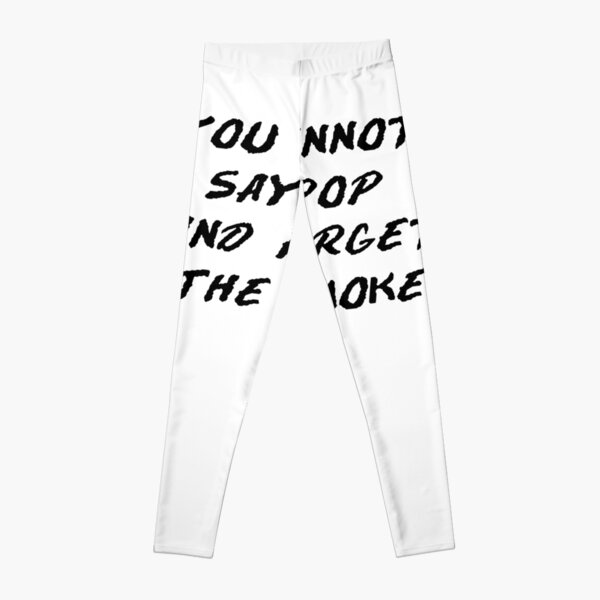 You cannot say pop and forget the smoke Leggings RB2805 product Offical Pop Smoke Merch